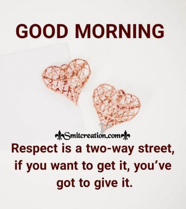 Good Morning Respect Quote