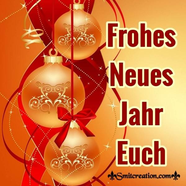 Frohes Neues Jahr Euch