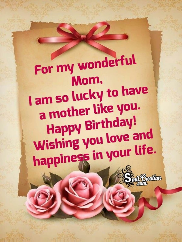 Happy Birthday My Wonderful Mom