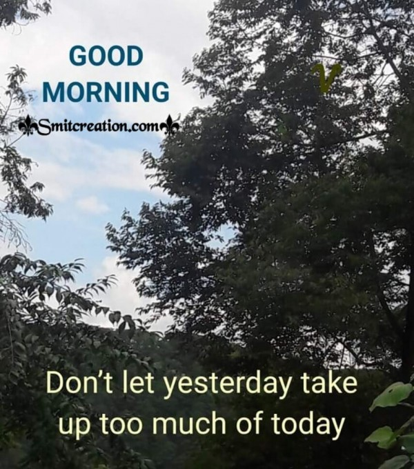 Good Morning Quote On Yesterday