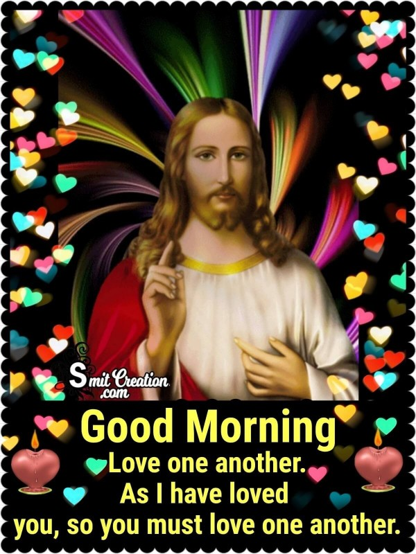 Good Morning Jesus Christ Quote On Love