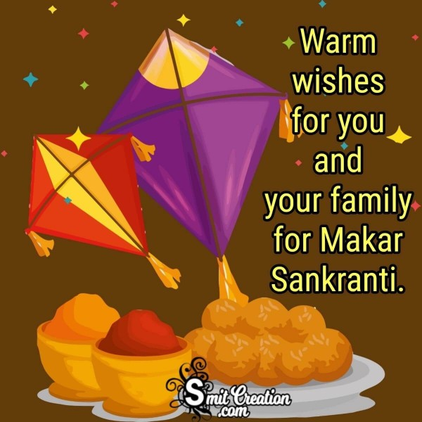 Warm Wishes For Makar Sankranti
