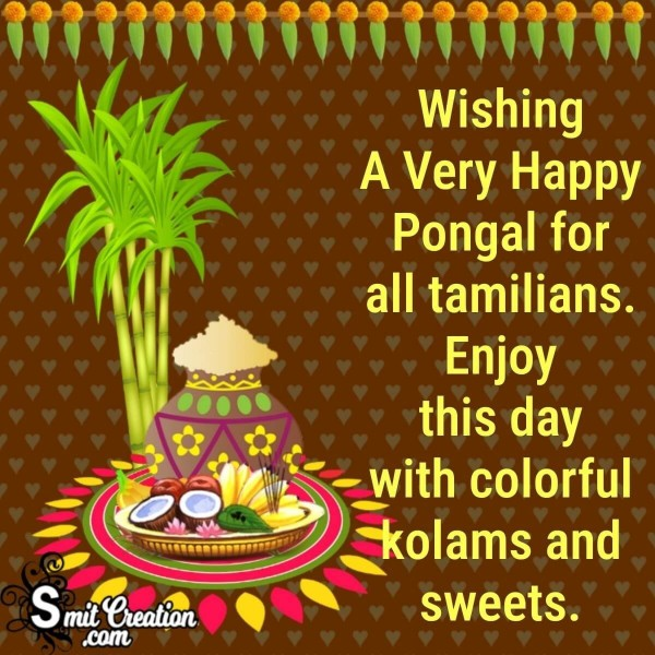 Wishing A Very Happy Pongal For All Tamilians