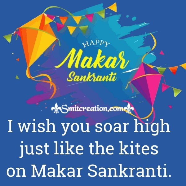 I Wish You Happy Makar Sankranti