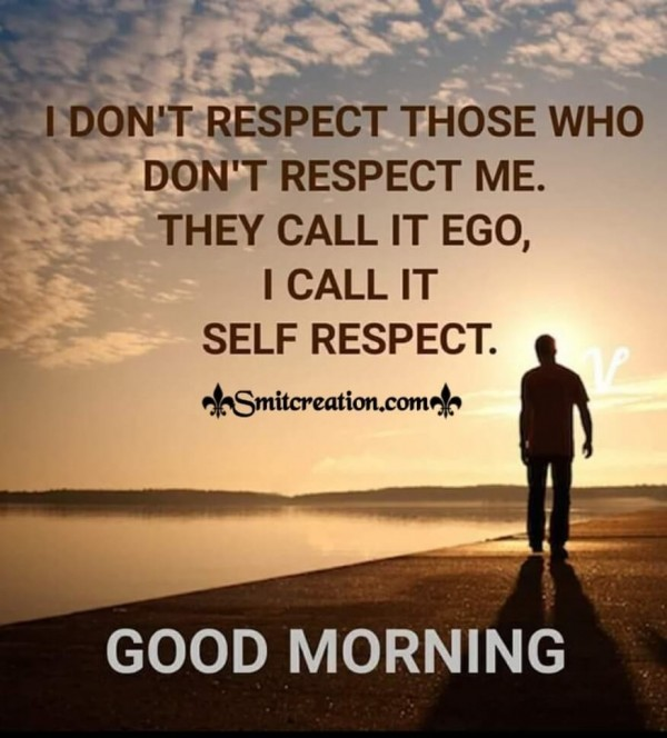 Good Morning Quote On Self-respect