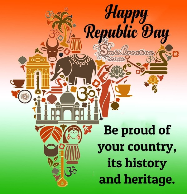 Happy Republic Day - Be Proud Of India