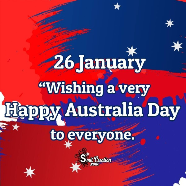 Wishing Happy Australia Day To Everyone