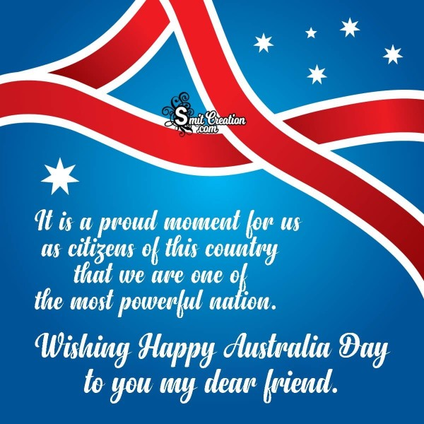 Wishing Happy Australia Day To You My Dear Friend