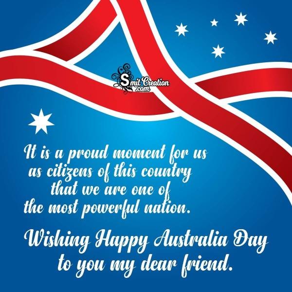Wishing Happy Australia Day To You My Dear Friend