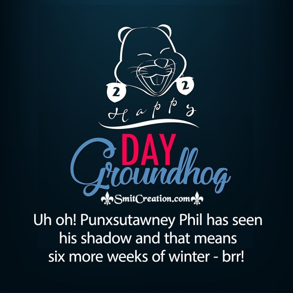 Groundhog Day Card To Your Friends And Family
