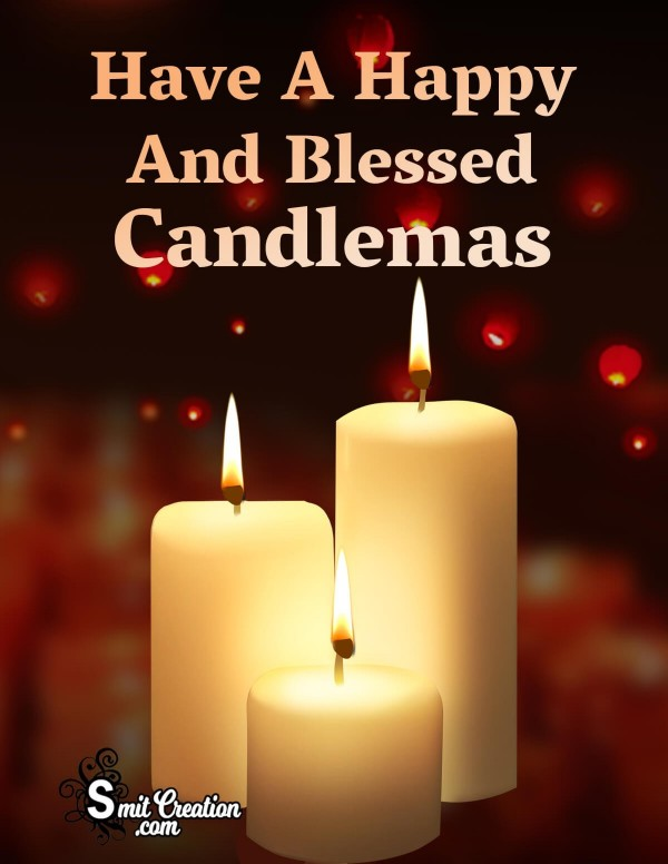 Have A Happy And Blessed Candlemas