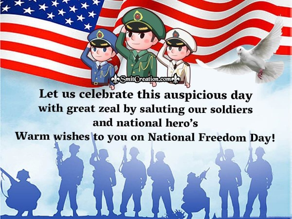 Warm Wishes To You On National Freedom Day!