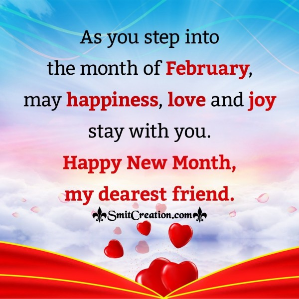 Happy New Month Of February My Dearest Friend