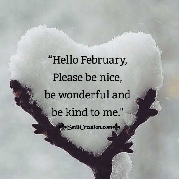 Hello February, Please Be Nice