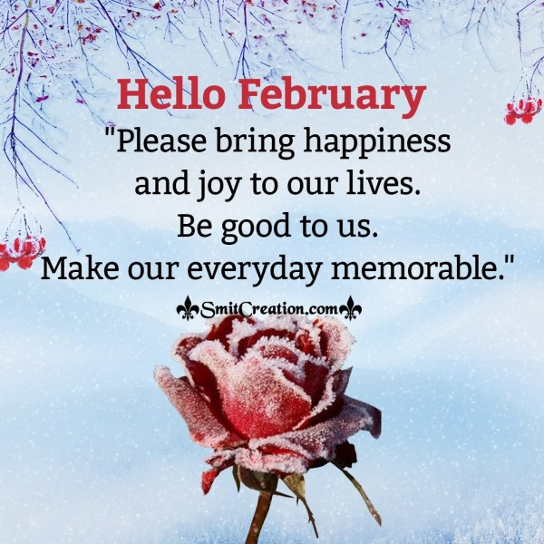 Hello February, Please Bring Happiness