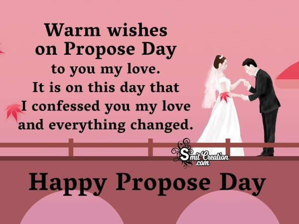 Warm Wishes On Propose Day To You My Love