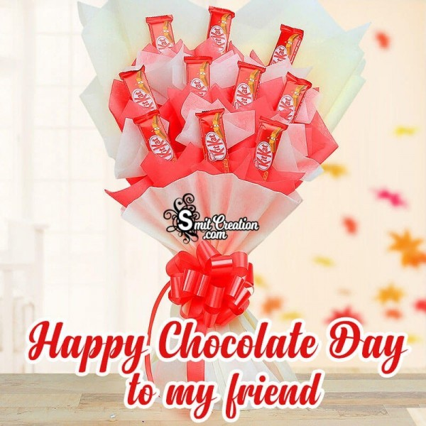 Happy Chocolate Day To My Friend