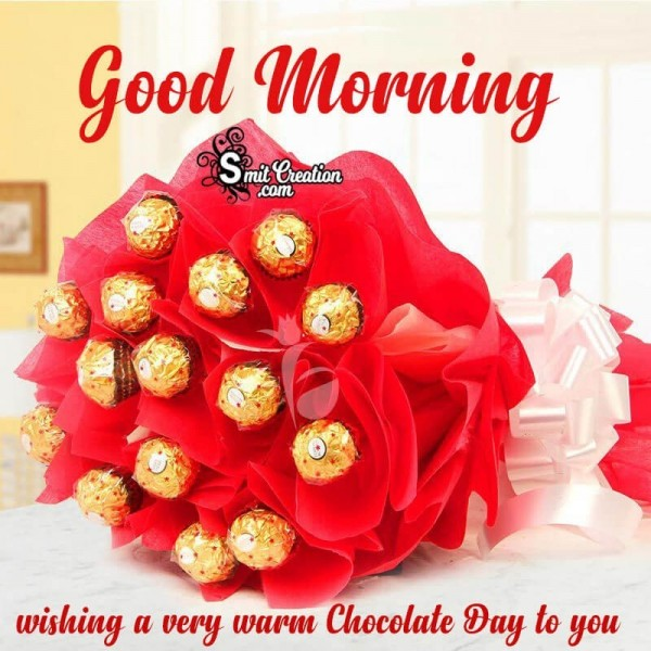 Good Morning Wishing A Very Warm Chocolate Day To You