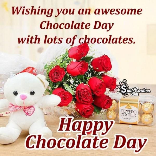 Wishing You An Awesome Chocolate Day