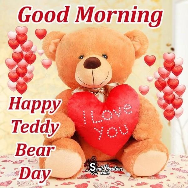 Good Morning Happy Teddy Bear Day Card