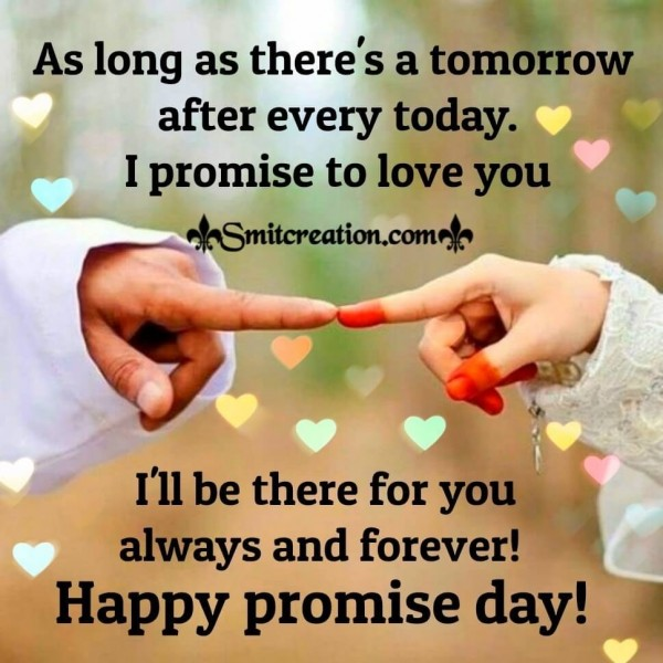Happy promise day I Will Be There For You