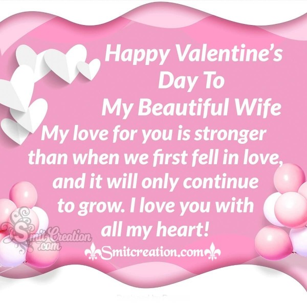 Happy Valentine's Day To My Beautiful Wife