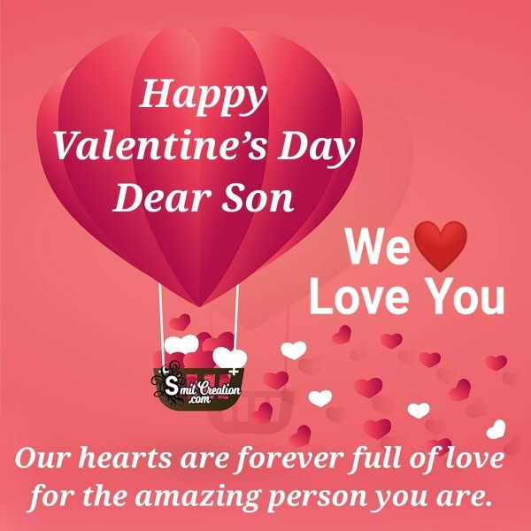 Happy Valentine's Day Dear Son
