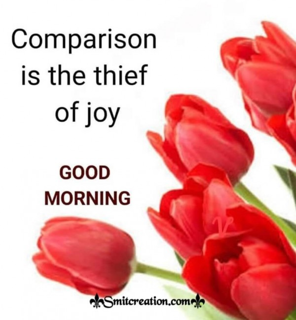 Good Morning Quote On Comparison