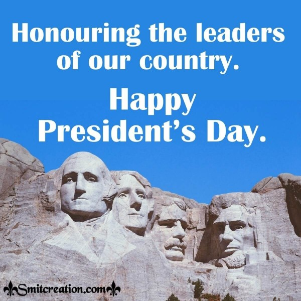 Honouring The Leaders On President's Day