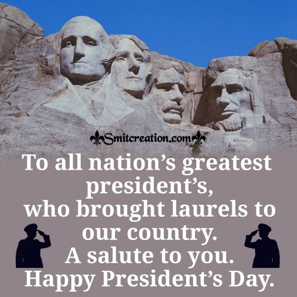 A Salute To All The Greatest President's
