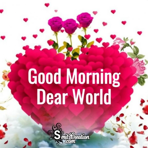 Good Morning Dear World Pink Heart Card