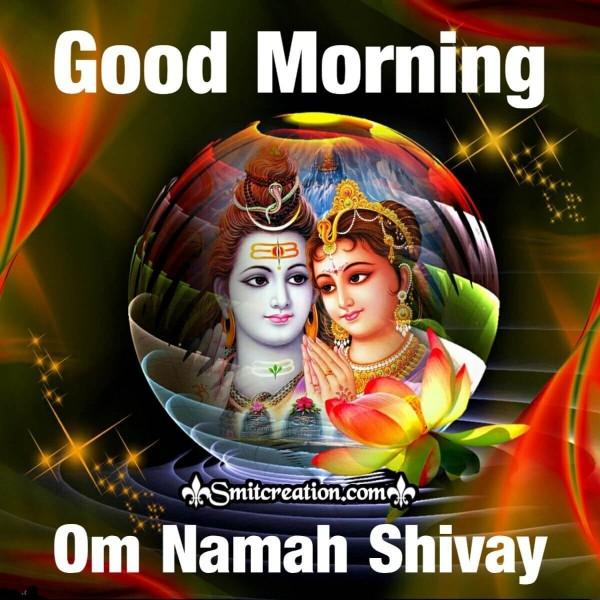 Good Morning Om Namah Shivay