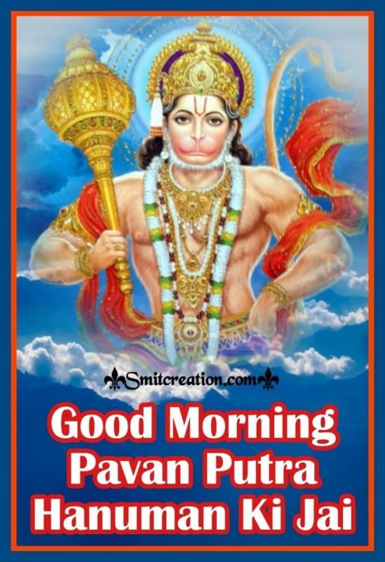 Good Morning Pavan Putra Hanuman Ki Jai
