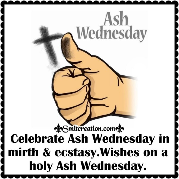 Wishes On A Holy Ash Wednesday