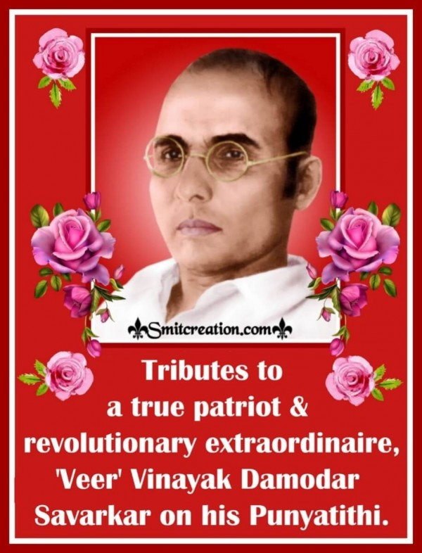 Tributes To Veer Vinayak Damodar Savarkar On His Punyatithi