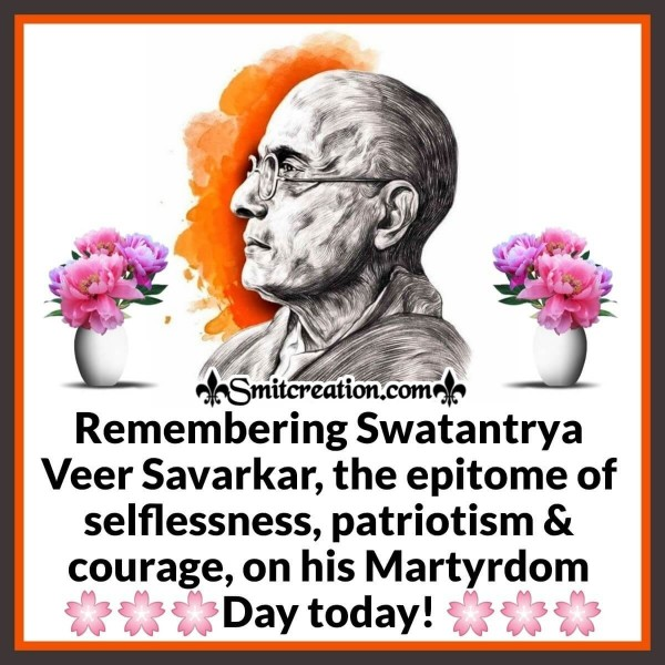Remembering Swatantrya Veer Savarkar