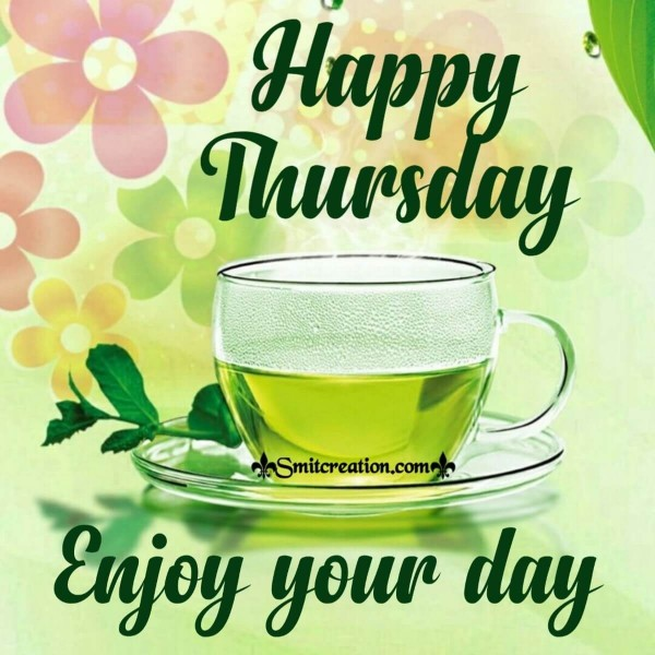 Happy Thursday Enjoy Your Day