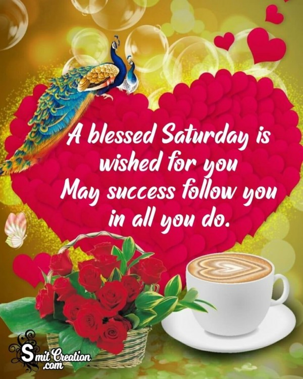 Wish For A Blessed Saturday