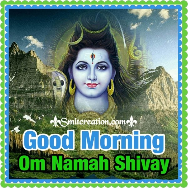 Good Morning Om Namah Shivay Pic