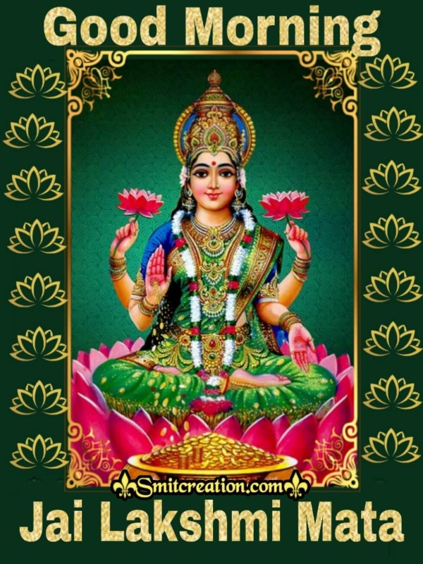 Good Morning Jai Lakshmi Mata