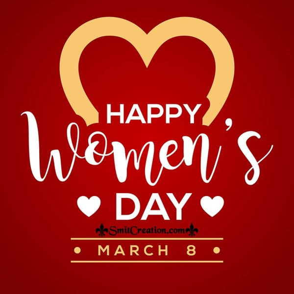Happy Women's Day March 8
