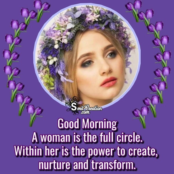 Good Morning Quote On True Woman
