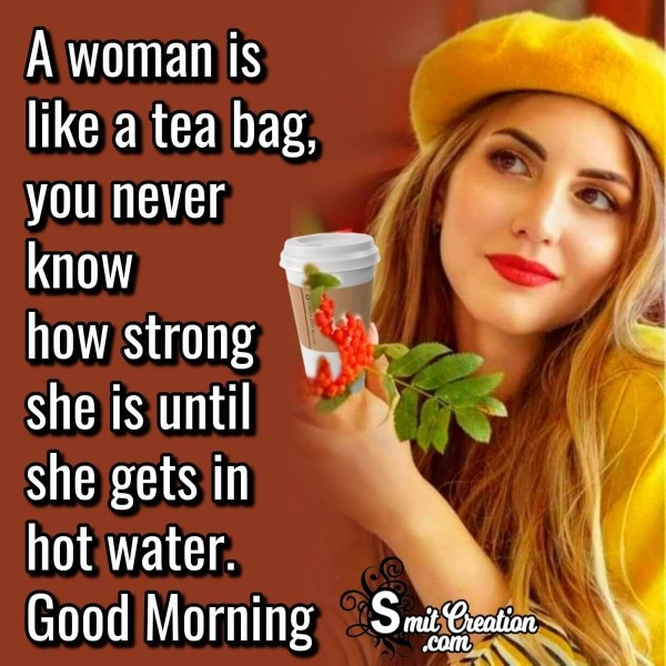 Good Morning Quote On A Strong Woman
