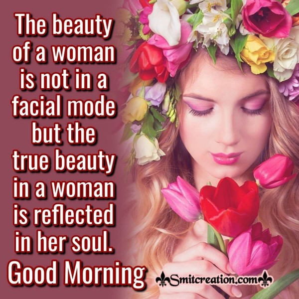 Good Morning Quote On True Beauty Of Woman