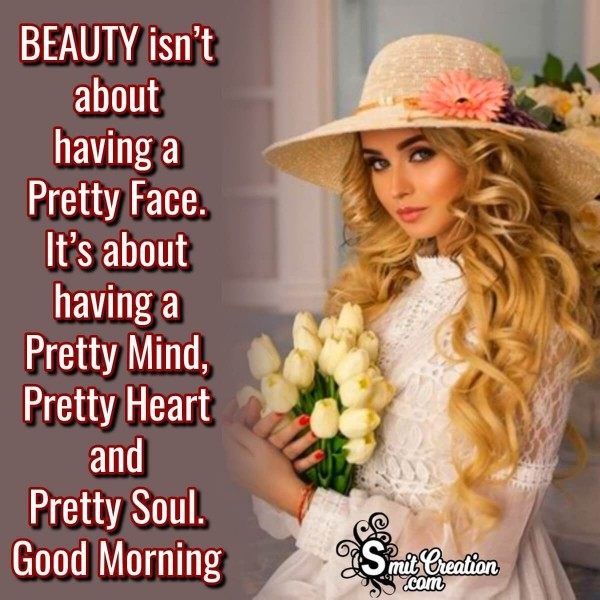 Good Morning Quote On Pretty Woman