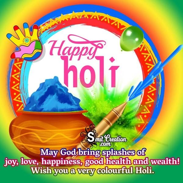 Wish You A Very Colourful Holi