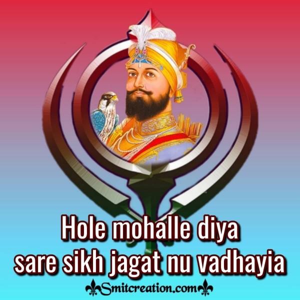 Hole Mohalle Diya Sare Sikh Jagat Nu Vadhayia