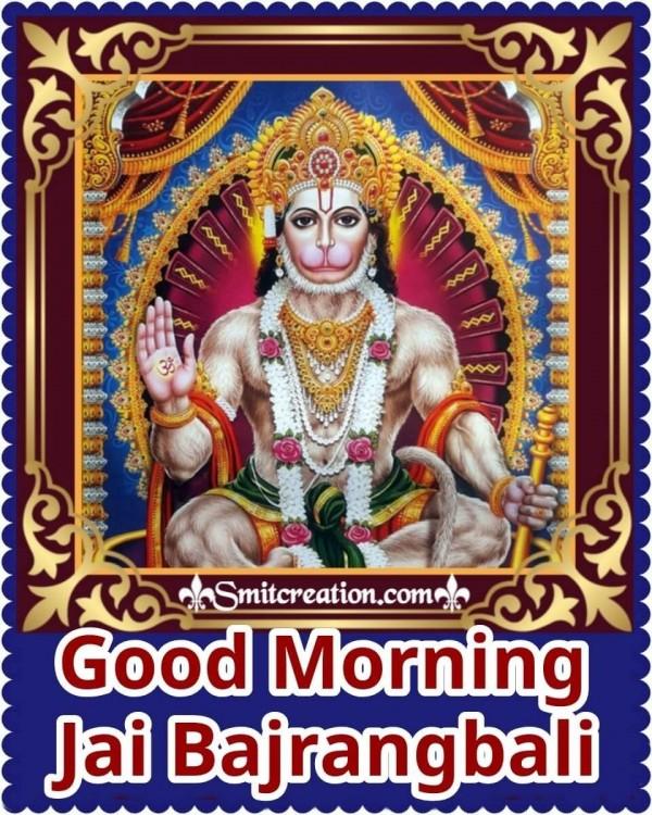 Good Morning Jai Bajrangbali