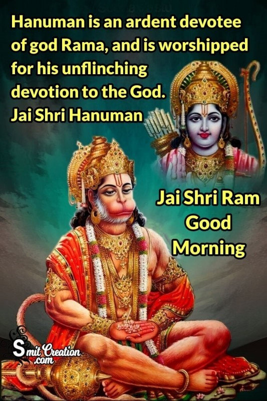 Good Morning Jai Shri Ram Jai Shri Hanuman