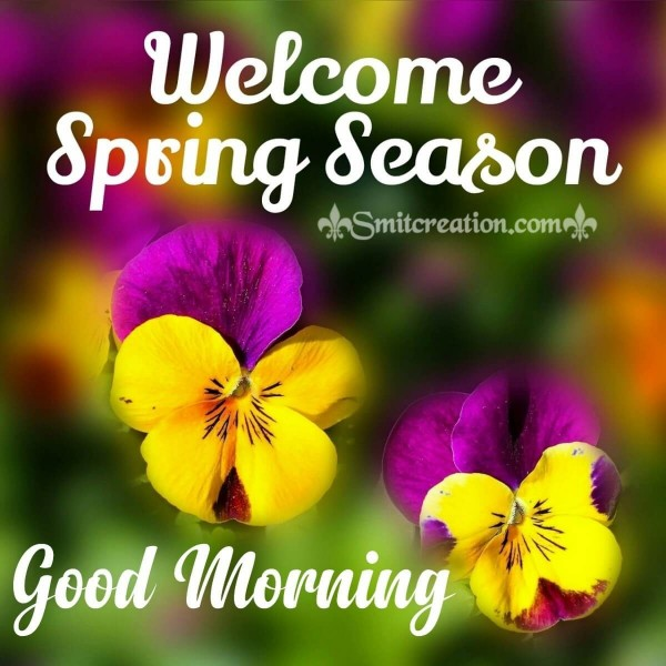 Good Morning Welcome Spring